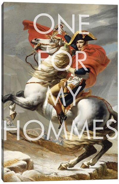 One for My Hommes  Canvas Art Print