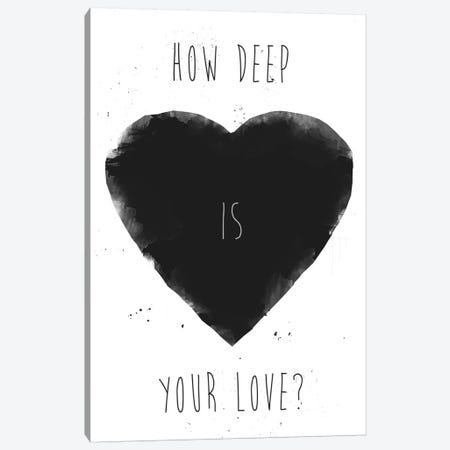 How Deep Is Your Love Canvas Print #BSI66} by Balazs Solti Canvas Artwork