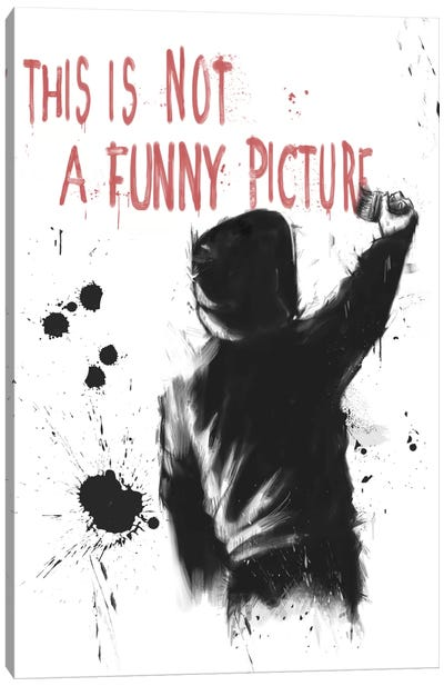 Not Funny Canvas Art Print