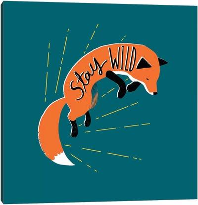 Stay Wild Canvas Art Print