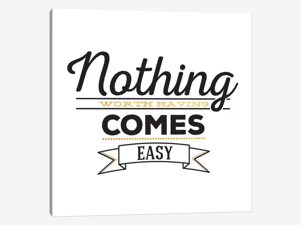 Nothing Comes Easy III by 5by5collective 1-piece Canvas Print