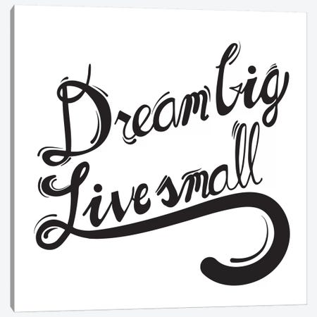 Dream Big I Canvas Print #BWQ12} by 5by5collective Art Print