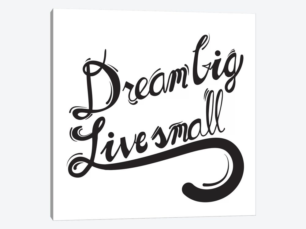 Dream Big I by 5by5collective 1-piece Canvas Art Print