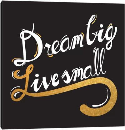 Dream Big IV Canvas Art Print