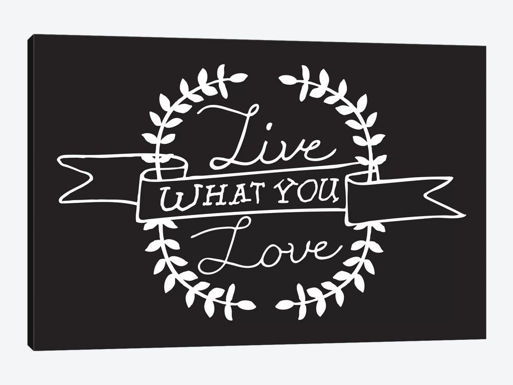 Live What You Love II by 5by5collective 1-piece Canvas Art