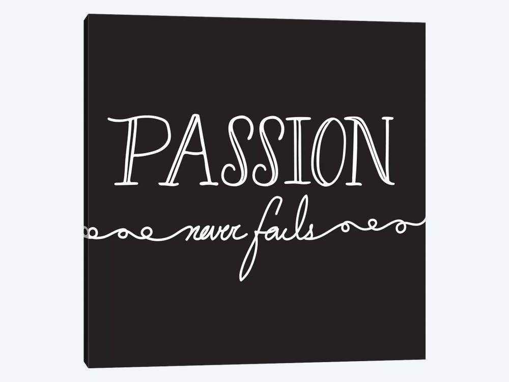 Passion Never Fails I by 5by5collective 1-piece Canvas Print