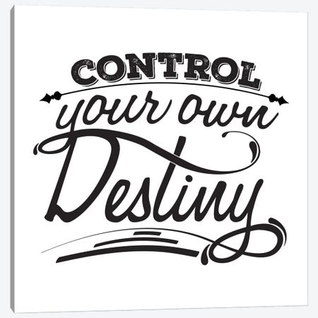 Control Your Destiny I Canvas Print #BWQ20} by 5by5collective Canvas Artwork