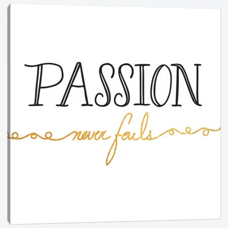 Passion Never Fails II Canvas Print #BWQ2} by 5by5collective Canvas Art Print