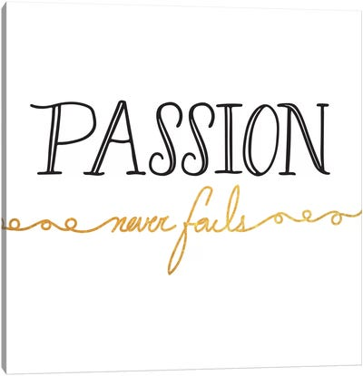 Passion Never Fails II Canvas Art Print