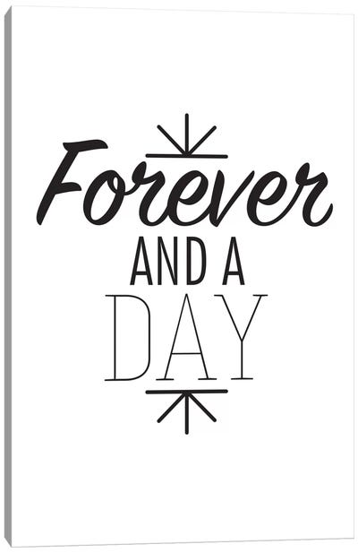 Forever And A Day I Canvas Art Print