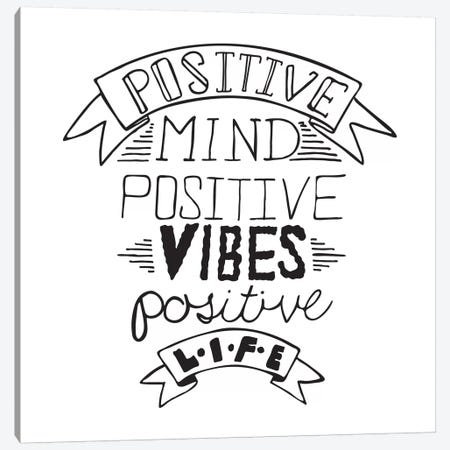 Positive Life I Canvas Print #BWQ36} by 5by5collective Canvas Wall Art