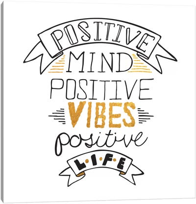 Positive Life III Canvas Art Print