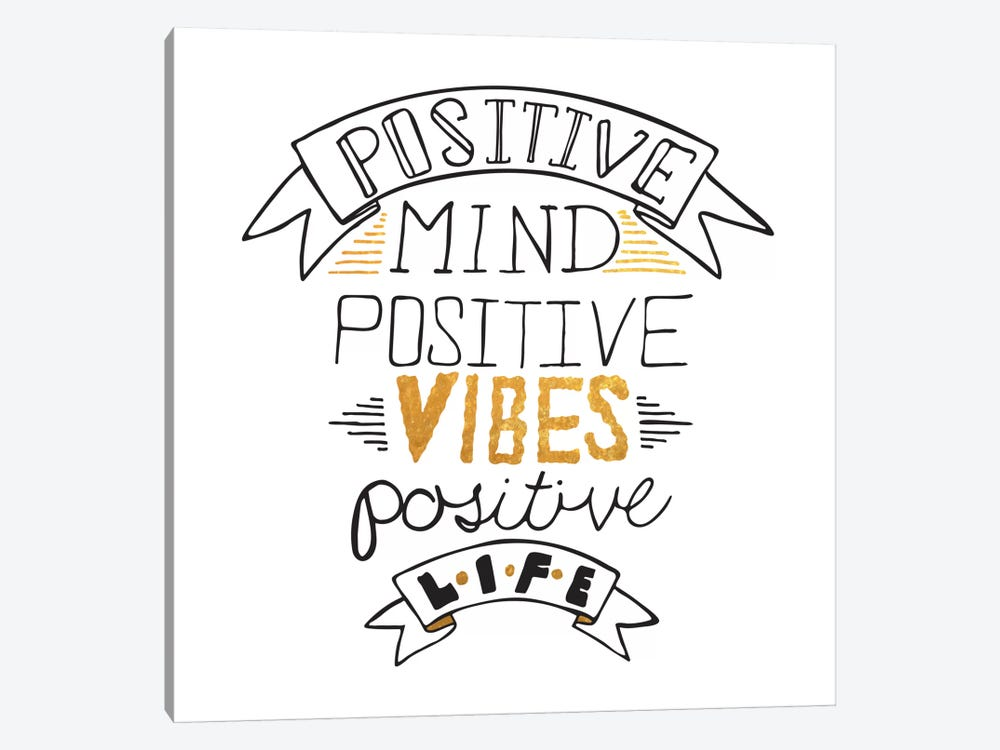 Positive Life III by 5by5collective 1-piece Art Print