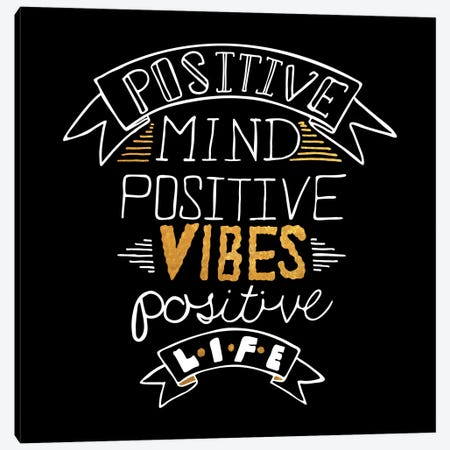 Positive Life IV Canvas Print #BWQ39} by 5by5collective Art Print