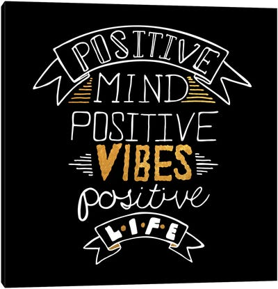 Positive Life IV Canvas Art Print