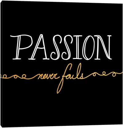 Passion Never Fails III Canvas Art Print
