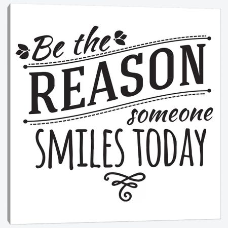 Be The Reason I Canvas Print #BWQ40} by 5by5collective Canvas Art
