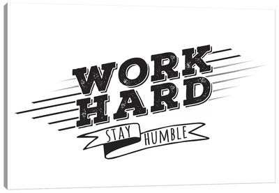 Work Hard I Canvas Art Print