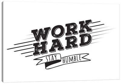Work Hard I Canvas Art Print