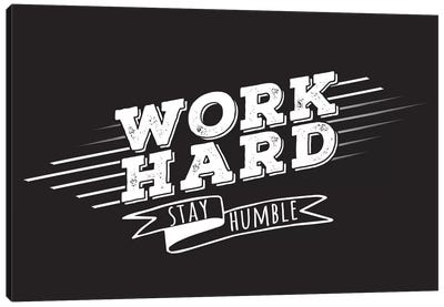 Work Hard II Canvas Art Print