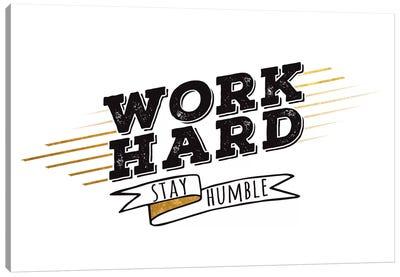 Work Hard III Canvas Print #BWQ46