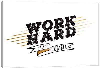 Work Hard III Canvas Art Print
