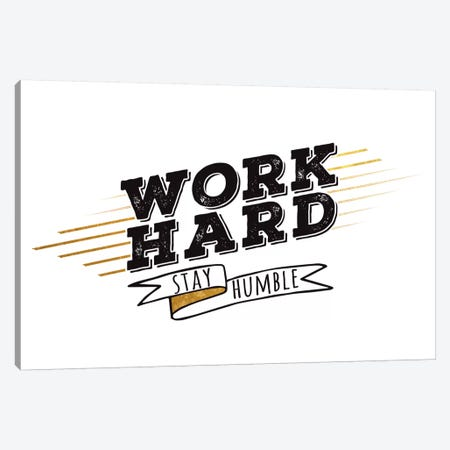 Work Hard III Canvas Print #BWQ46} by 5by5collective Canvas Print
