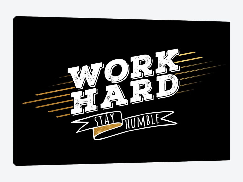 Work Hard IV by 5by5collective 1-piece Art Print