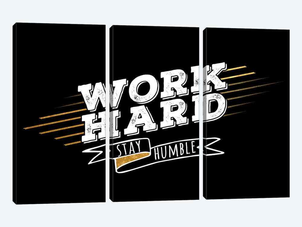 Work Hard IV by 5by5collective 3-piece Canvas Art Print