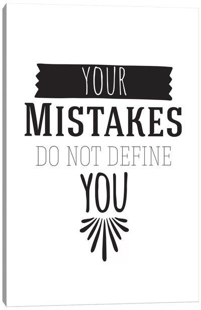 Your Mistakes I Canvas Art Print