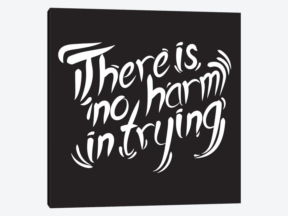 No Harm In Trying I by 5by5collective 1-piece Art Print