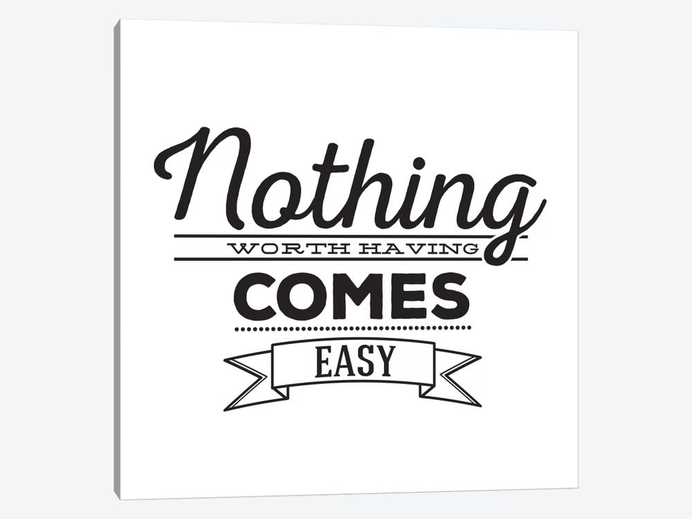 Nothing Comes Easy I by 5by5collective 1-piece Canvas Artwork