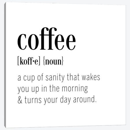 Coffee Definition Canvas Print #CAD106} by CAD Designs Canvas Art