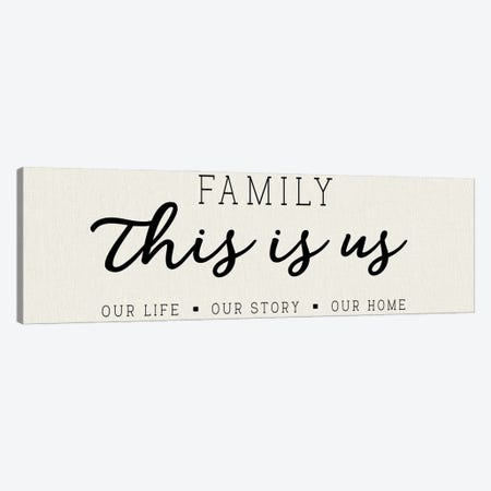 Our Life Our Story Our Home Canvas Print #CAD115} by CAD Designs Canvas Print