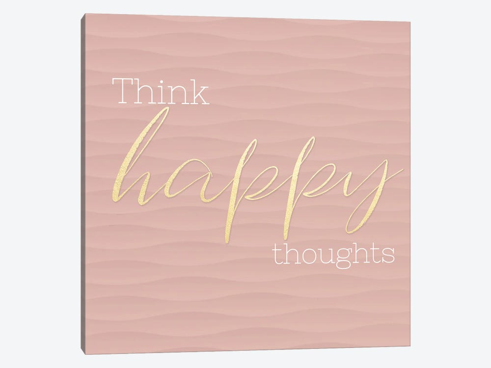 Think Happy Thoughts by CAD Designs 1-piece Art Print