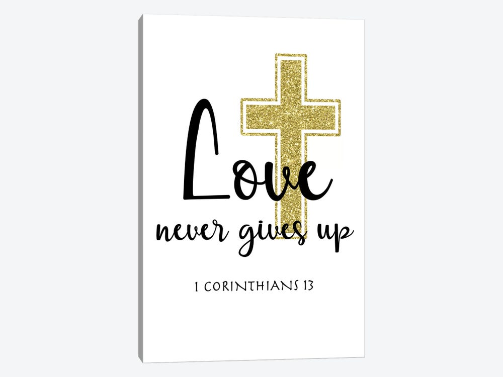 Love Never Gives Up by CAD Designs 1-piece Canvas Print