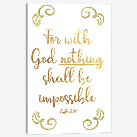 Luke 1:37 Canvas Print #CAD22} by CAD Designs Canvas Art