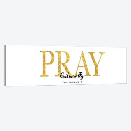 Pray Continually Canvas Print #CAD25} by CAD Designs Canvas Print