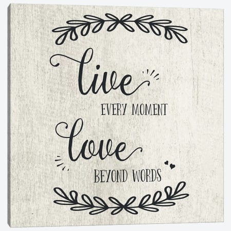 Live Every Moment Canvas Print #CAD38} by CAD Designs Art Print