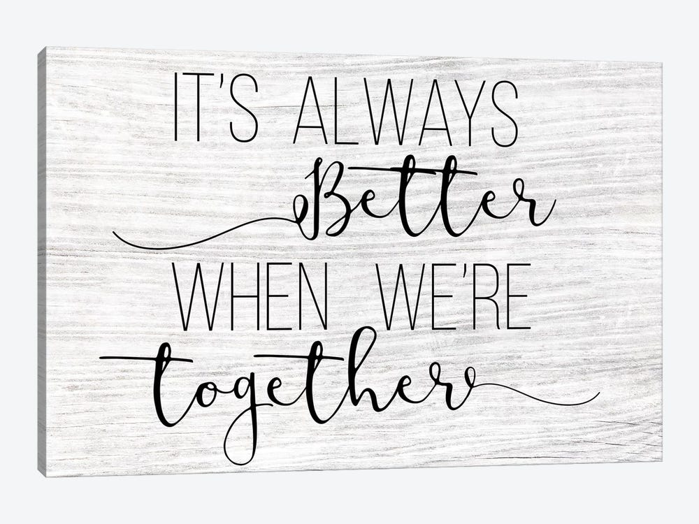 Always Better Together by CAD Designs 1-piece Art Print