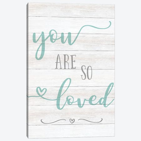 So Loved Canvas Print #CAD50} by CAD Designs Canvas Print
