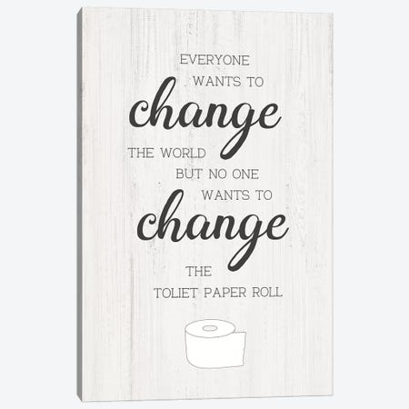 Change The Roll Canvas Print #CAD57} by CAD Designs Canvas Art