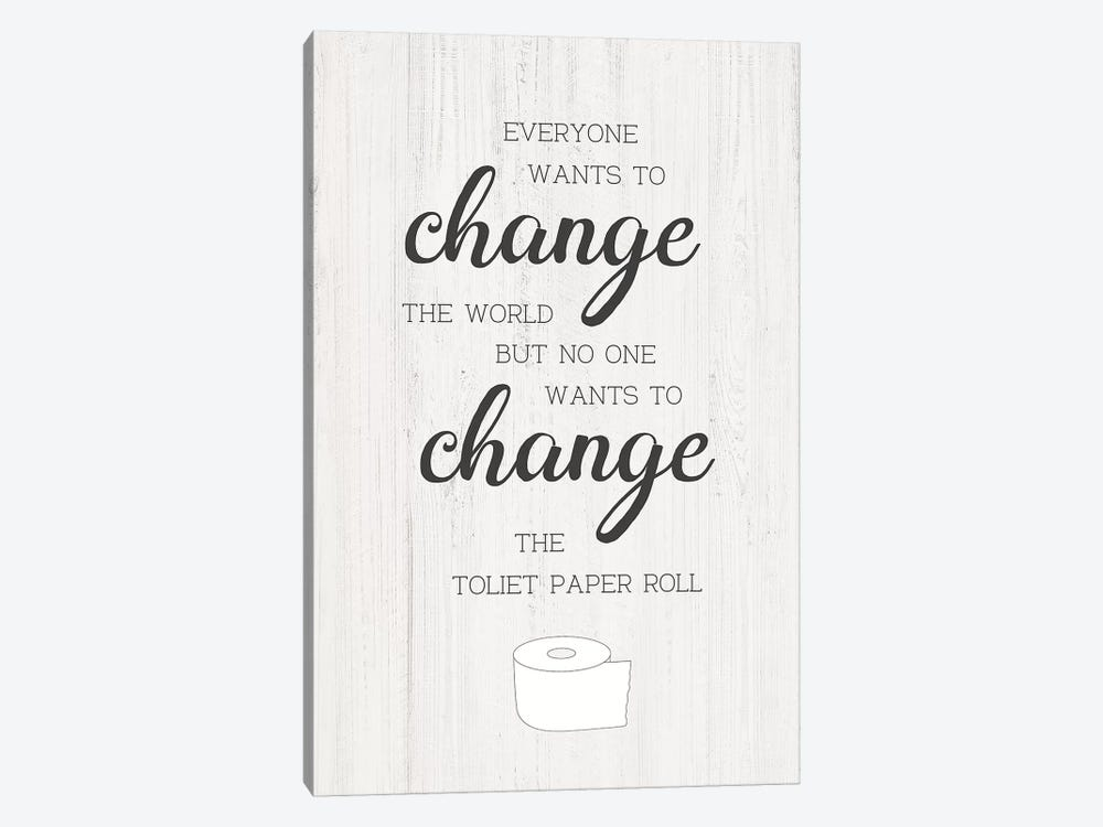 Change The Roll by CAD Designs 1-piece Canvas Wall Art