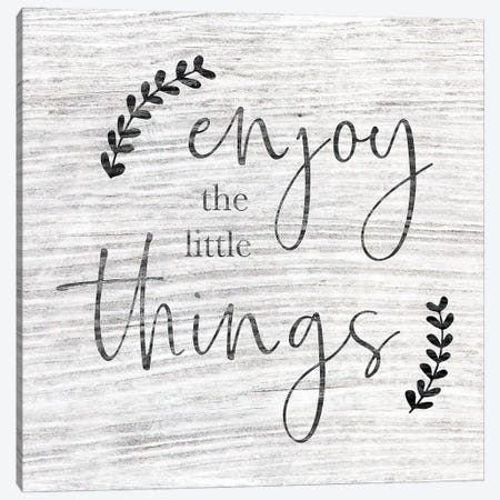 Enjoy The Little Things Canvas Print #CAD58} by CAD Designs Art Print