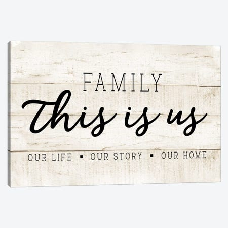 This Is Us Canvas Print #CAD67} by CAD Designs Canvas Art Print