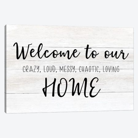 Welcome To Our Home Canvas Print #CAD71} by CAD Designs Canvas Print