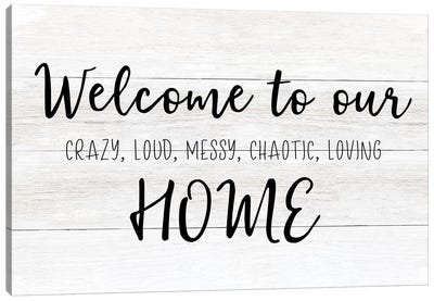 Welcome To Our Home Canvas Art Print