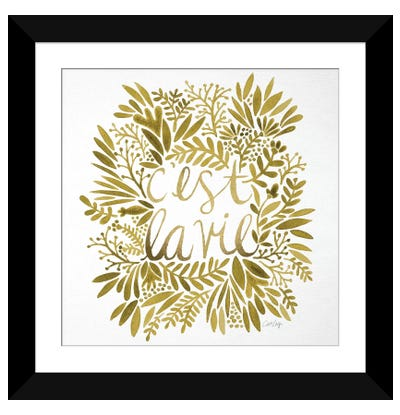 C'est La Vie Gold Artprint Framed Art Print