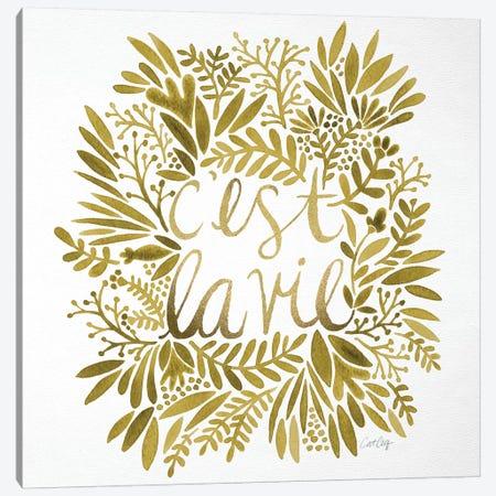 C'est La Vie Gold Canvas Print #CCE101} by Cat Coquillette Canvas Wall Art