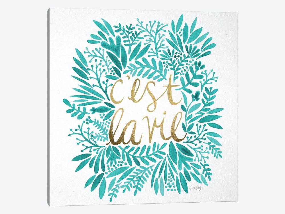 C'est La Vie Turquoise by Cat Coquillette 1-piece Canvas Artwork